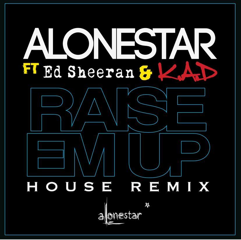 Alonestar ft Ed Sheeran & KAD